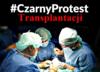 Czarny Protest Transplantacji z powodu drastycznych podwyżek cen leków