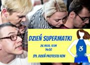 Dzień Supermatki, Dzień Matki, matki niepełnosprawnych, protest RON