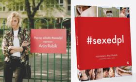 sexedpl, podręcznik, Anja Rubik, szkoła, warsztaty, seksualność, wychowanie do życia w rodzinie